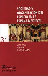 9788433831965: SOCIEDAD Y ORGANIZACION DEL ESPACIO EN LA ESPA¥A [Paperback] by jos_ngel_garc...