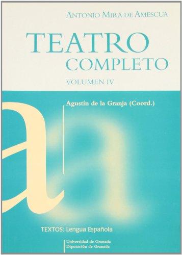 9788433832047: Antonio mira de amescua. teatro completo IV