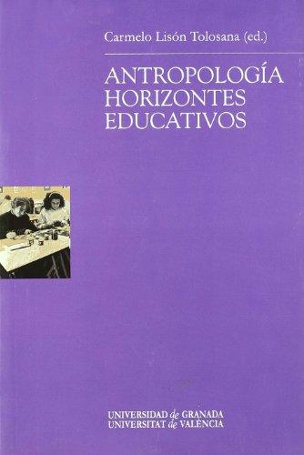 9788433832535: Antropología: Horizontes educativos (Monográfica Humanidades /Antropología)