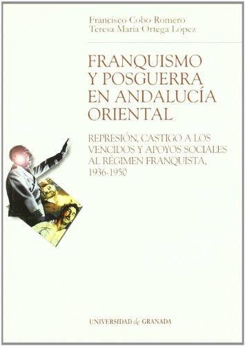 9788433833280: Franquismo y posguerra en AndalucAa oriental