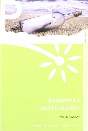 9788433833372: Solidaridad o suicidio colectivo