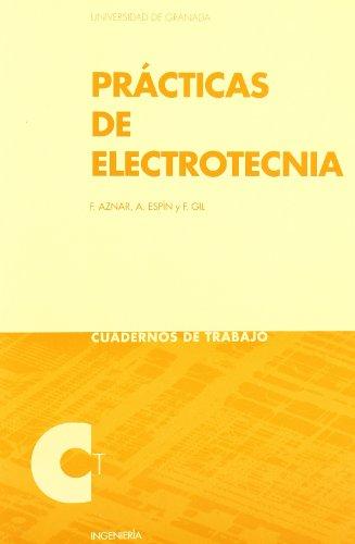 PRÁCTICAS DE ELECTROTECNICA CUADERNOS DE TRABAJO - AZNAR, F