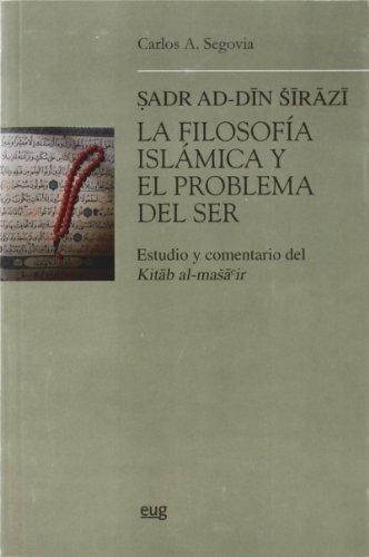 9788433836472: FILOSOFÍA ISLÁMICA Y EL PROBLEMA DEL SER ESTUDIO Y COMENTARIO