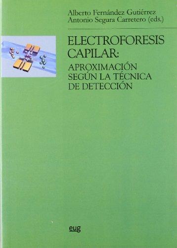 9788433836496: ELECTROFORESIS CAPILAR APROXIMACIÓN SEGÚN LA TÉCNICA DE DETECCIÓN