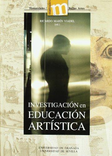 9788433836908: Investigación en Educación Artística: Temas, métodos y técnicas de indagación sobre el aprendizaje y la enseñanza de las artes y culturas visuales (Manuales Major/ Humanidades Bellas Artes)