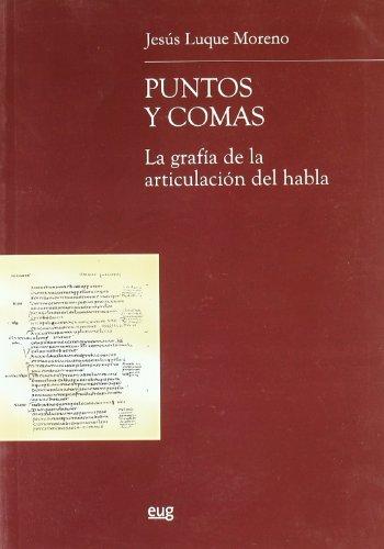 9788433836991: Puntos y comas. La grafía de la articulación del habla (R) (2006)