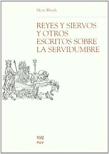 9788433837714: Reyes y siervos, y otros escritos sobre la servidumbre (Monográfica Humanidades /Chronica Nova)
