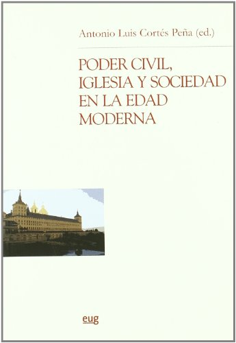 9788433838254: PODER CIVIL IGLESIA Y SOCIEDAD EN EDAD MODERN