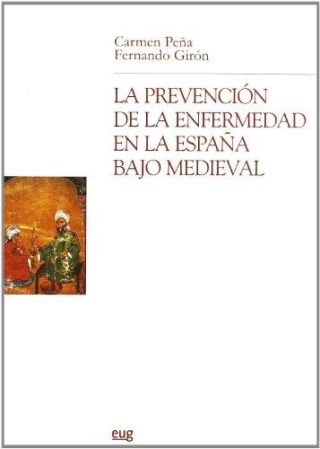 9788433839206: La prevención de la enfermedad en la España bajo medieval (Chronica Nova)