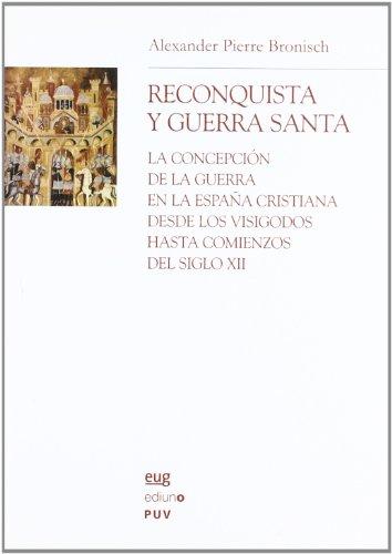 9788433839329: Reconquista y guerra santa : la concepción de la guerra en la España cristiana desde los visigodos hasta comienzos del siglo XII