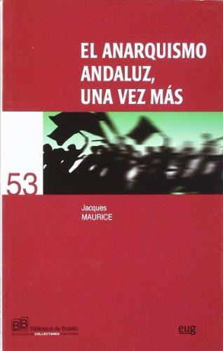 9788433845269: El anarquismo andaluz, una vez m�s