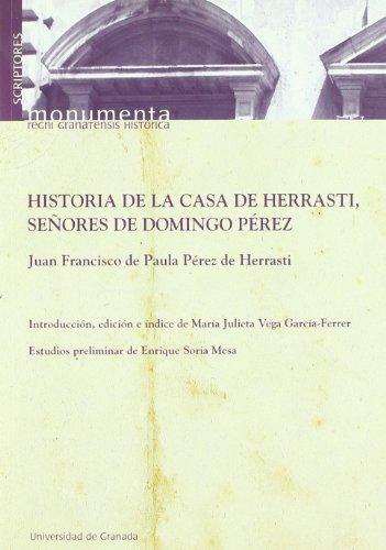 9788433845320: Historia de la casa de Herrasti, señores de Domingo Pérez (Scriptores)