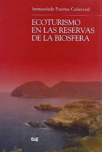 Ecoturismo en las reservas de la biosfera (Paperback): Inmaculada Puertas Cañaveral
