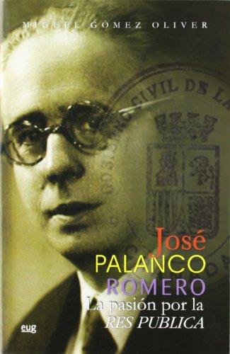 9788433846303: José Polanco Romero, la pasión por la res pública