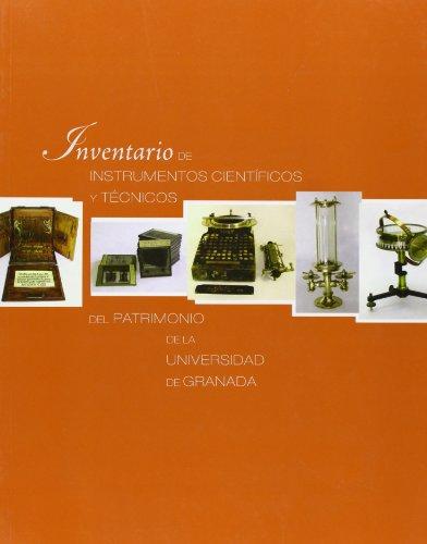 9788433847881: Inventario de instrumentos científicos y técnicos del patrimonio de la Universidad de Granada