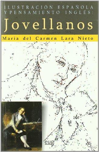 Ilustración española y pensamiento inglés : Jovellanos: María del Carmen