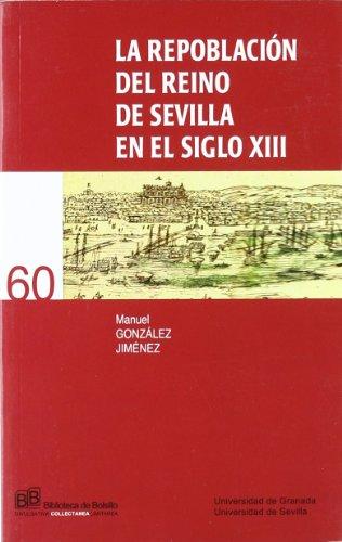 9788433848130: La repoblación del Reino de Sevilla en el siglo XIII