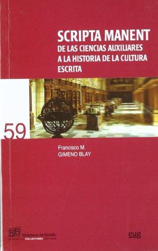 9788433848345: Scripta Manent de las ciencias auxiliares a la Historia de la cultura escrita (Collectánea)
