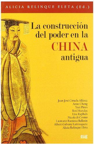 9788433850126: La construccion del podern en la China antigua