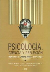 9788433850584: Psicología, ciencia y reflexión: Homenaje a Urbano Alonso del Campo (Homenajes)