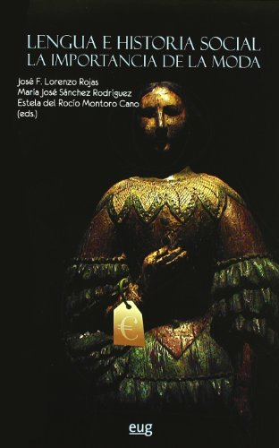 LENGUA E HISTORIA SOCIAL. LA IMPORTANCIA DE: José F. Lorenzo
