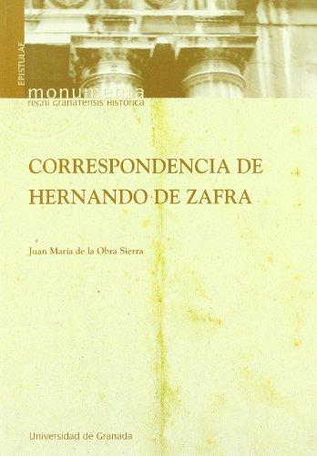 CORRESPONDENCIA DE HERNANDO DE ZAFRA: OBRA SIERRA, J. M. DE LA