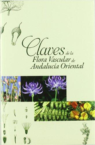 9788433852175: Claves de la flora vascular de Andalucía Oriental (Fuera de Colección)
