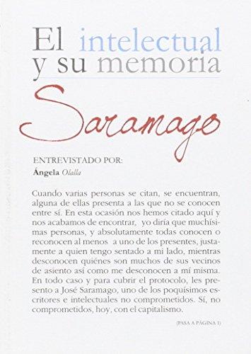 9788433852182: SARAMAGO EL INTELECTUAL Y SU MEMORIA