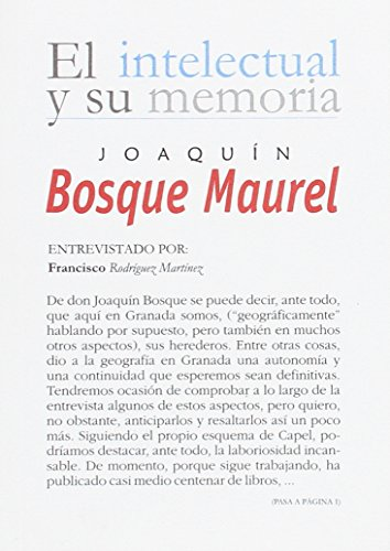 JOAQUIN BOSQUE MAUREL EL INTELE