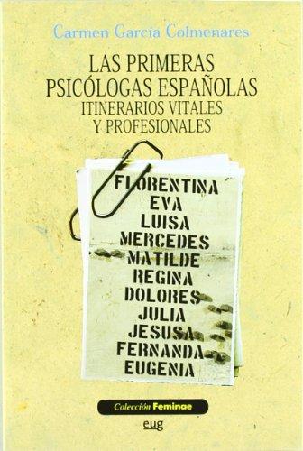 9788433853196: Las primeras psicólogas españolas: Itinerarios vitales y profesionales (Feminae)