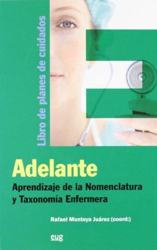 9788433854230: Adelante: Aprendizaje de la Nomenclatura y Taxonomía Enfermera: Libro de planes de cuidados