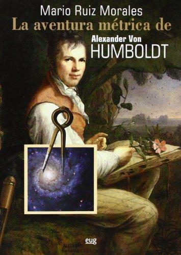 9788433854698: La aventura métrica de Alexander Von Humboldt, 1799-1804