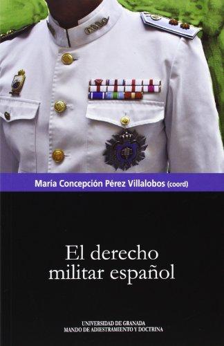 9788433855473: Derecho militar español,El (Biblioteca Conde de Tendilla)