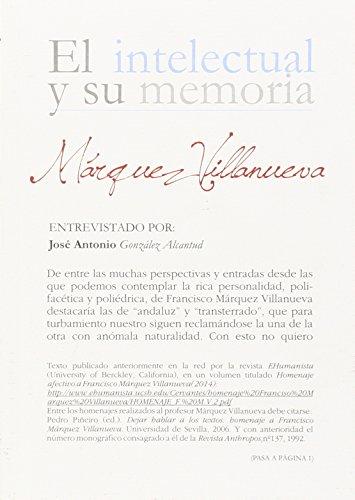 9788433857323: Márquez Villanueva. Entrevistado por J. Antonio González Alcantud (El intelectual y su memoria)