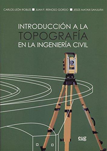 Introducción a la topografía en la ingeniería: Mataix Sanjuán, Jesús;