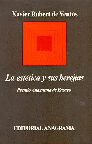 9788433900289: La estética y sus herejías (Argumentos)