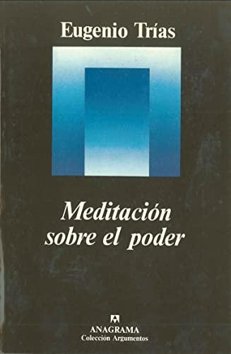 9788433900500: Meditacion Sobre El Poder (Coleccion Argumentos ; 50) (Spanish Edition)