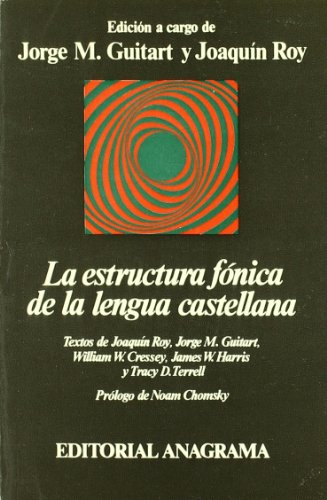 La Estructura Fónica De La Lengua Castellana: Jorge M. Guitart