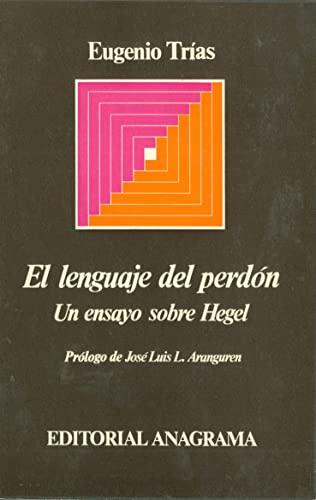 9788433900623: El lenguaje del perdón: Un ensayo sobre Hegel (Argumentos)