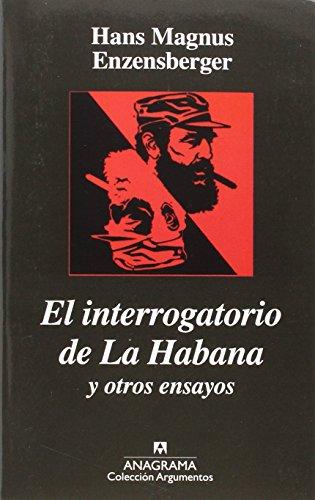 9788433900777: El Interrogatorio De La Habana (Argumentos)