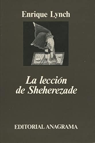 9788433900890: La lección de Sheherezade (Argumentos)