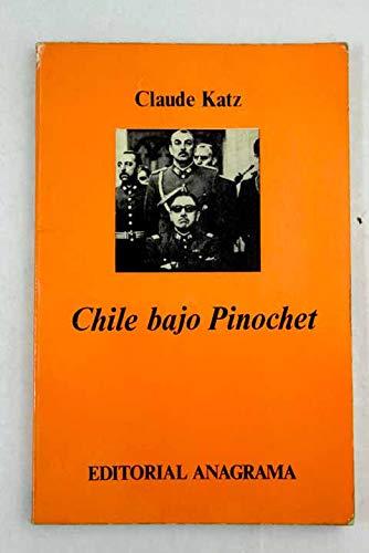 9788433901262: Chile bajo Pinochet (Colección Documentos ; 26) (Spanish Edition)