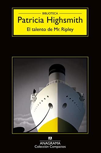 9788433902993: El talento de Mr. Ripley (Compactos Anagrama) (Spanish Edition)