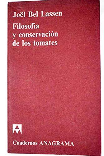 9788433903785: filosofia_y_conservacion_de_los_tomates