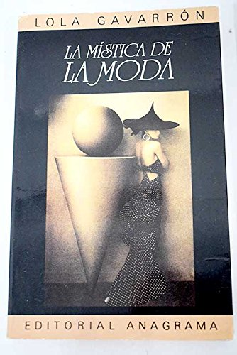 9788433904416: La mistica de la moda (Spanish Edition)