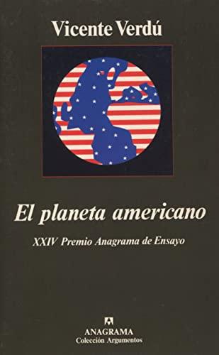 9788433905307: El Planeta Americano (Coleccion Argumentos) (Spanish Edition)