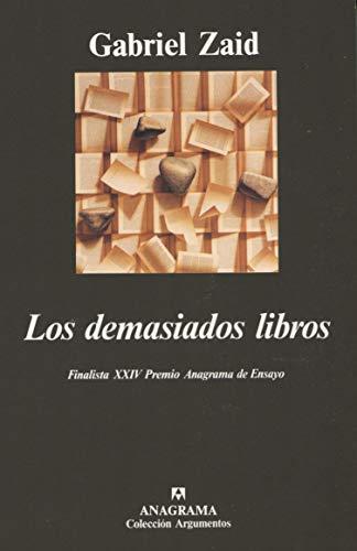 9788433905338: Los Demasiados Libros (Colección Argumentos) (Spanish Edition)