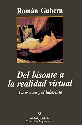 9788433905345: del Bisonte a la Realidad Virtual (Colección Argumentos) (Spanish Edition)