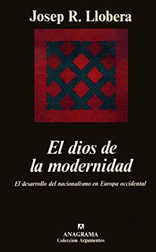 9788433905352: El dios de la modernidad (El desarrollo del nacionalismo en Europa Occidental)