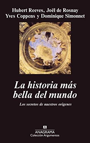 9788433905390: La historia más bella del mundo. Los secretos de nuestro origenes (Argumentos)